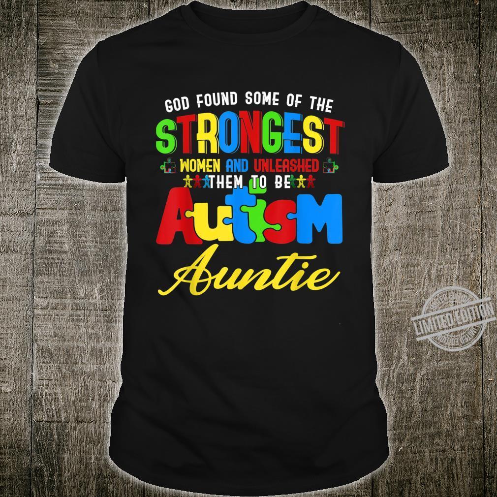 Autism Auntie Awareness The Strongest Autism Aunt Shirt