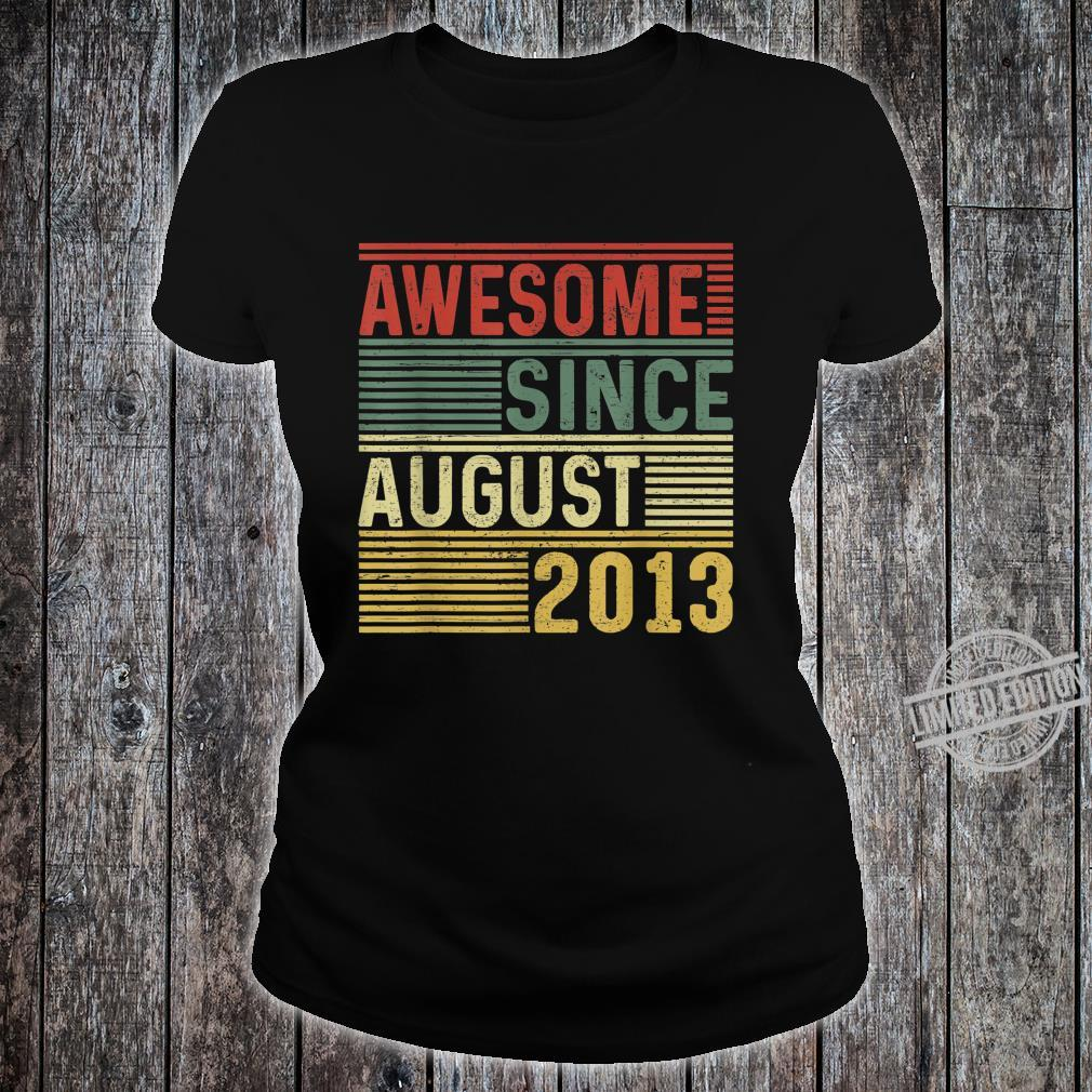 Awesome Since August 2013 Limited Edition 7 Yrs Old Shirt ladies tee