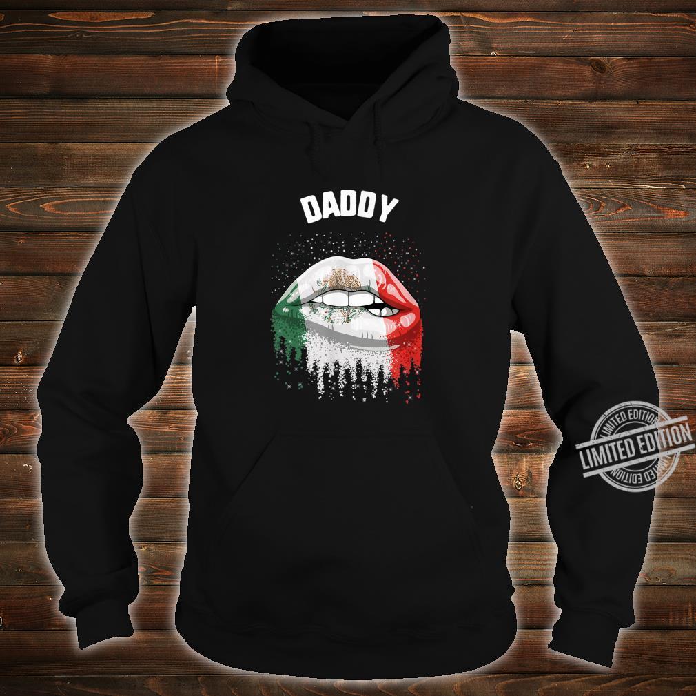 Cinco De Mayo Daddy Kiss Lips Mexico Flag Shirt hoodie