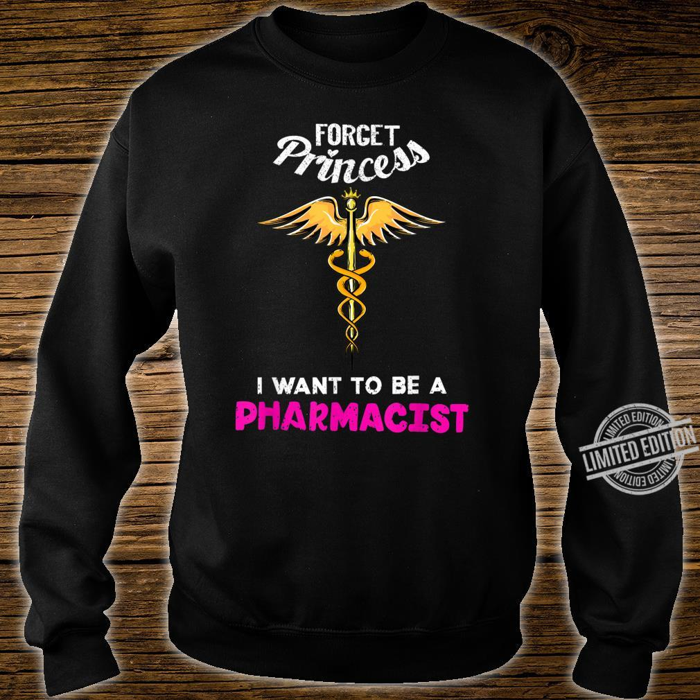 Cool Forget Princess Pharmacist Pharmaceutics Shirt sweater