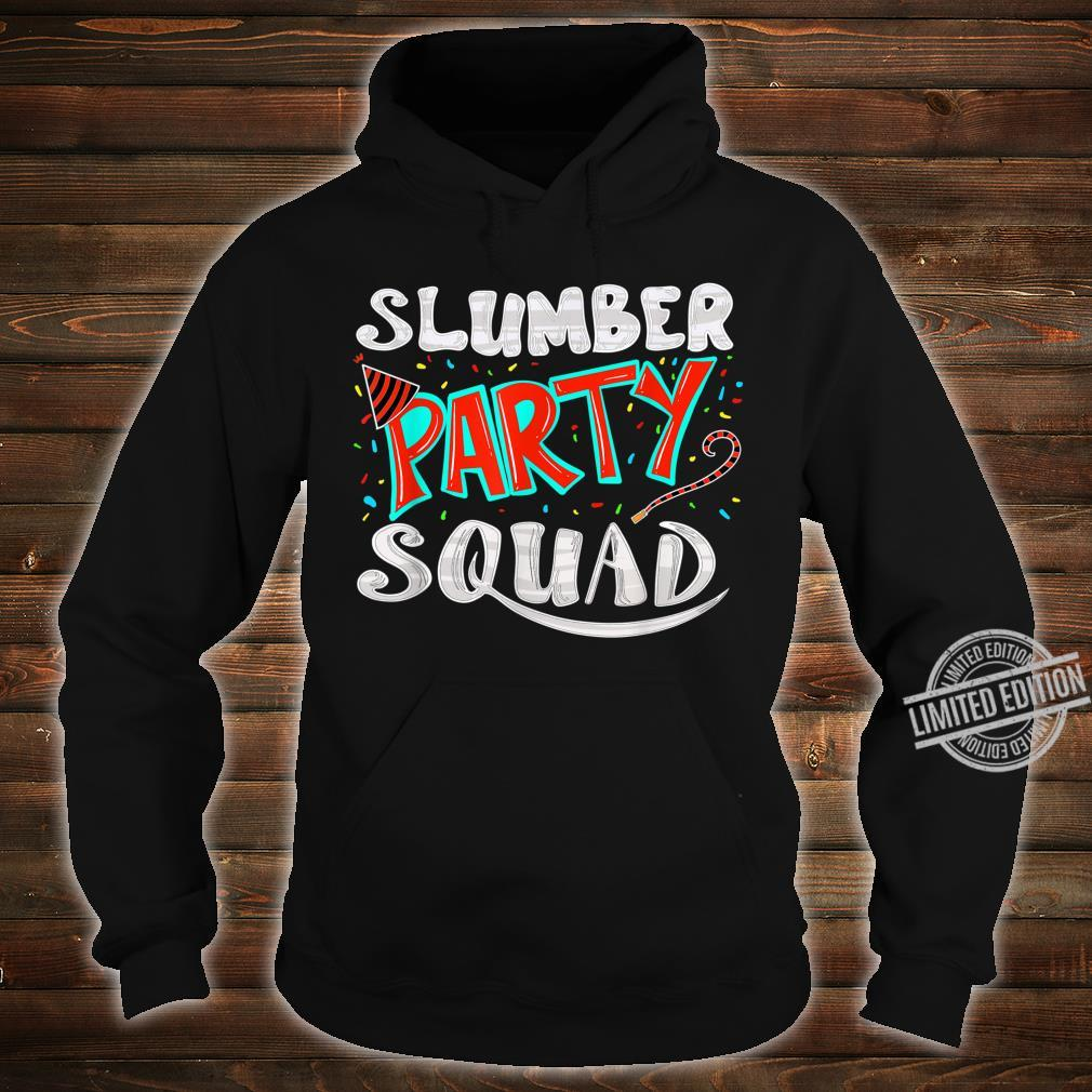 Cool Slumber Party Squad Sleepover Pajama Group Shirt hoodie