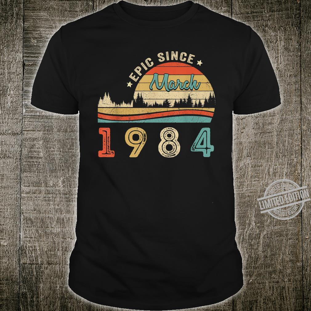 Epic since March 1984 36 Yrs Old Shirt Birthday Shirt