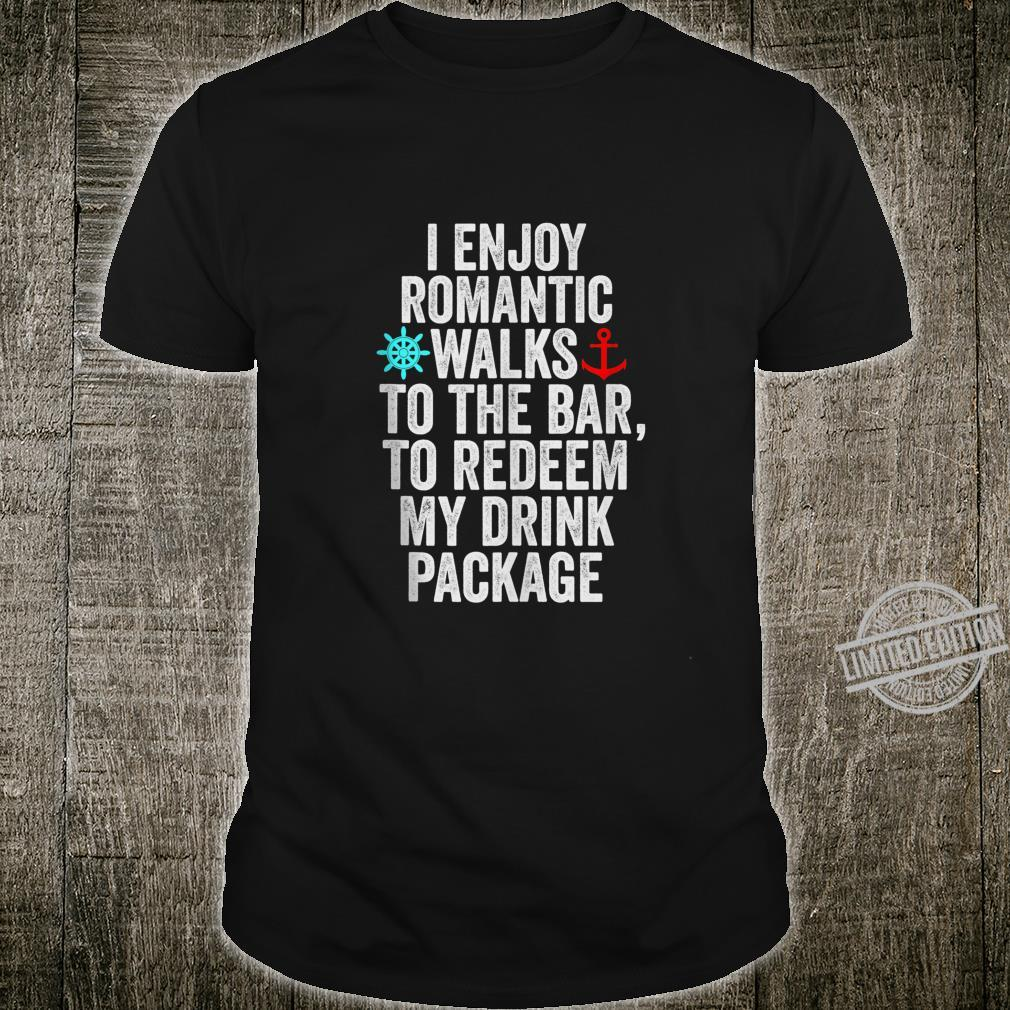 Funny Cruise With Sayings Drinking Shirt