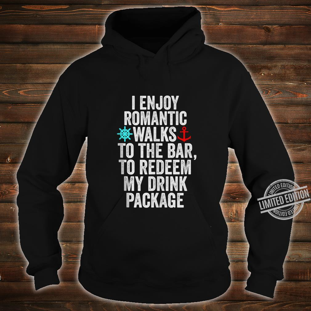 Funny Cruise With Sayings Drinking Shirt hoodie