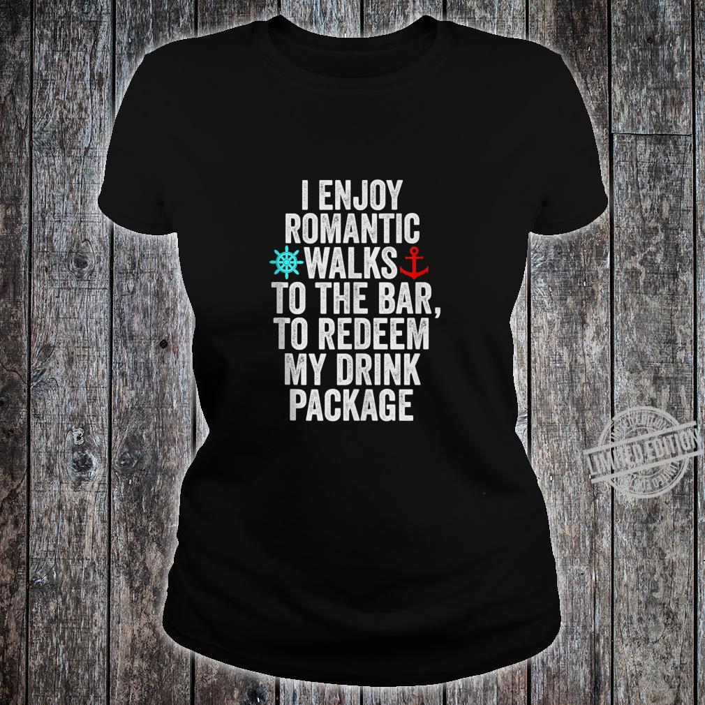 Funny Cruise With Sayings Drinking Shirt ladies tee