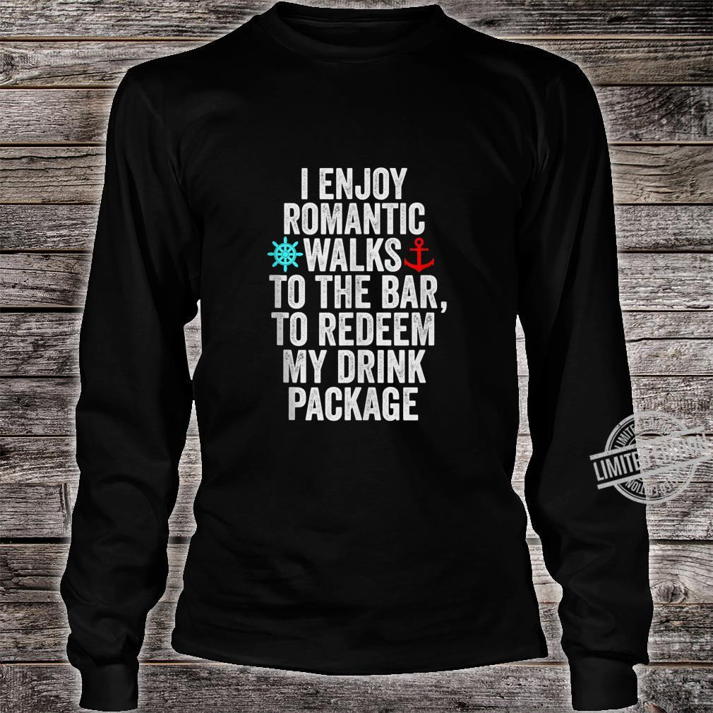 Funny Cruise With Sayings Drinking Shirt long sleeved
