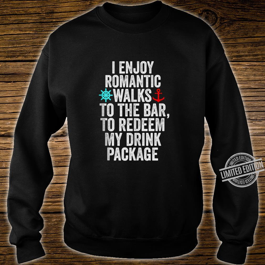 Funny Cruise With Sayings Drinking Shirt sweater