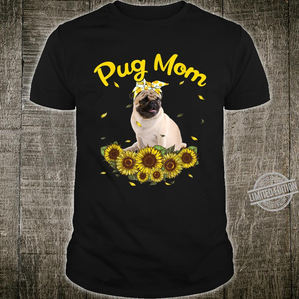 Funny Pug Mom Sunflowers Mother's Day Shirt