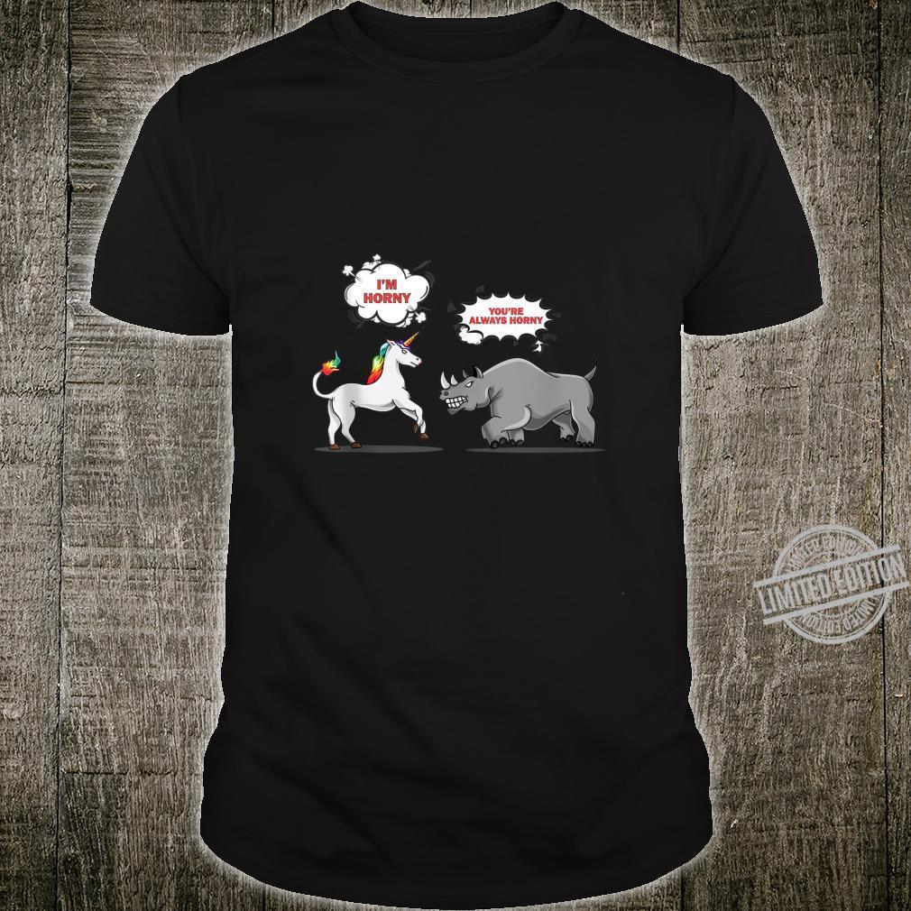Funny Rhinoceros Unicorn Joke Dirty Rhino Adult Humor Shirt