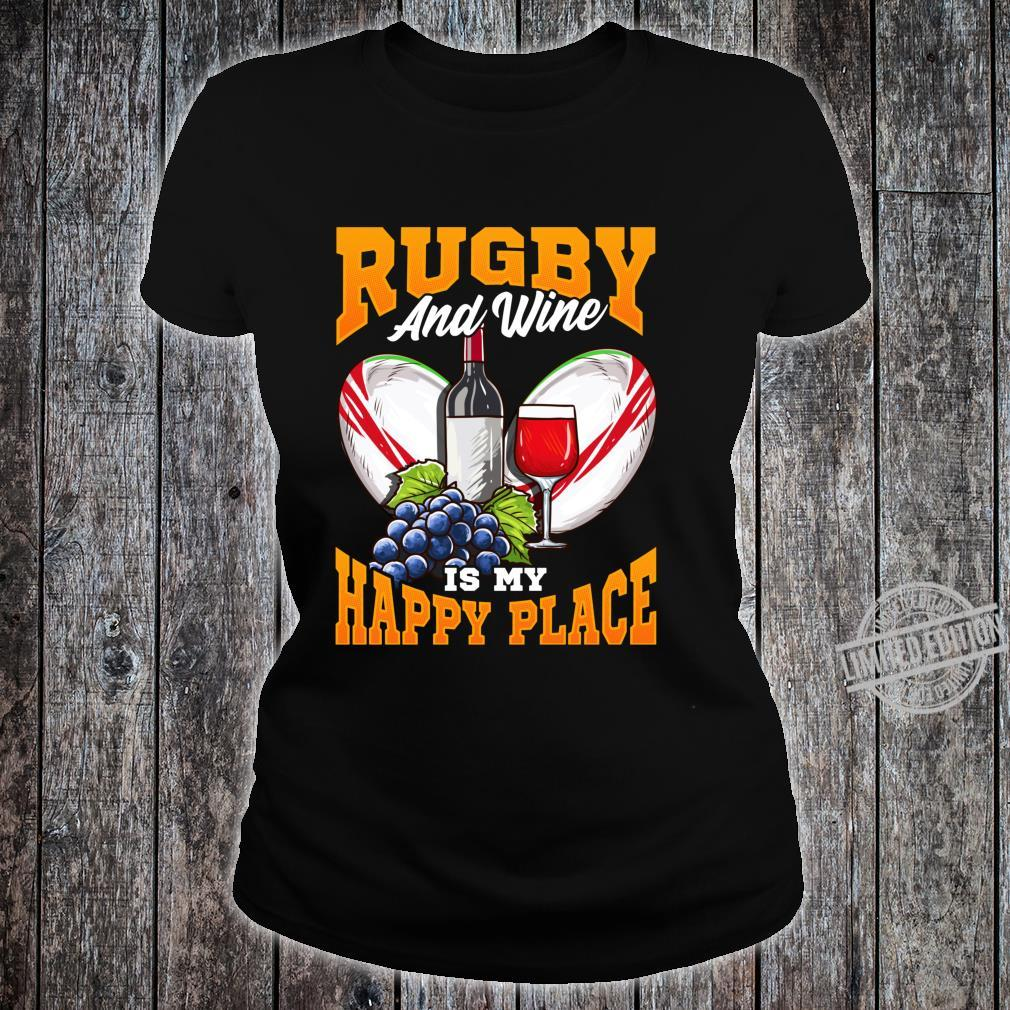Funny Rugby Wine Fans with Sayings Quotes Shirt ladies tee