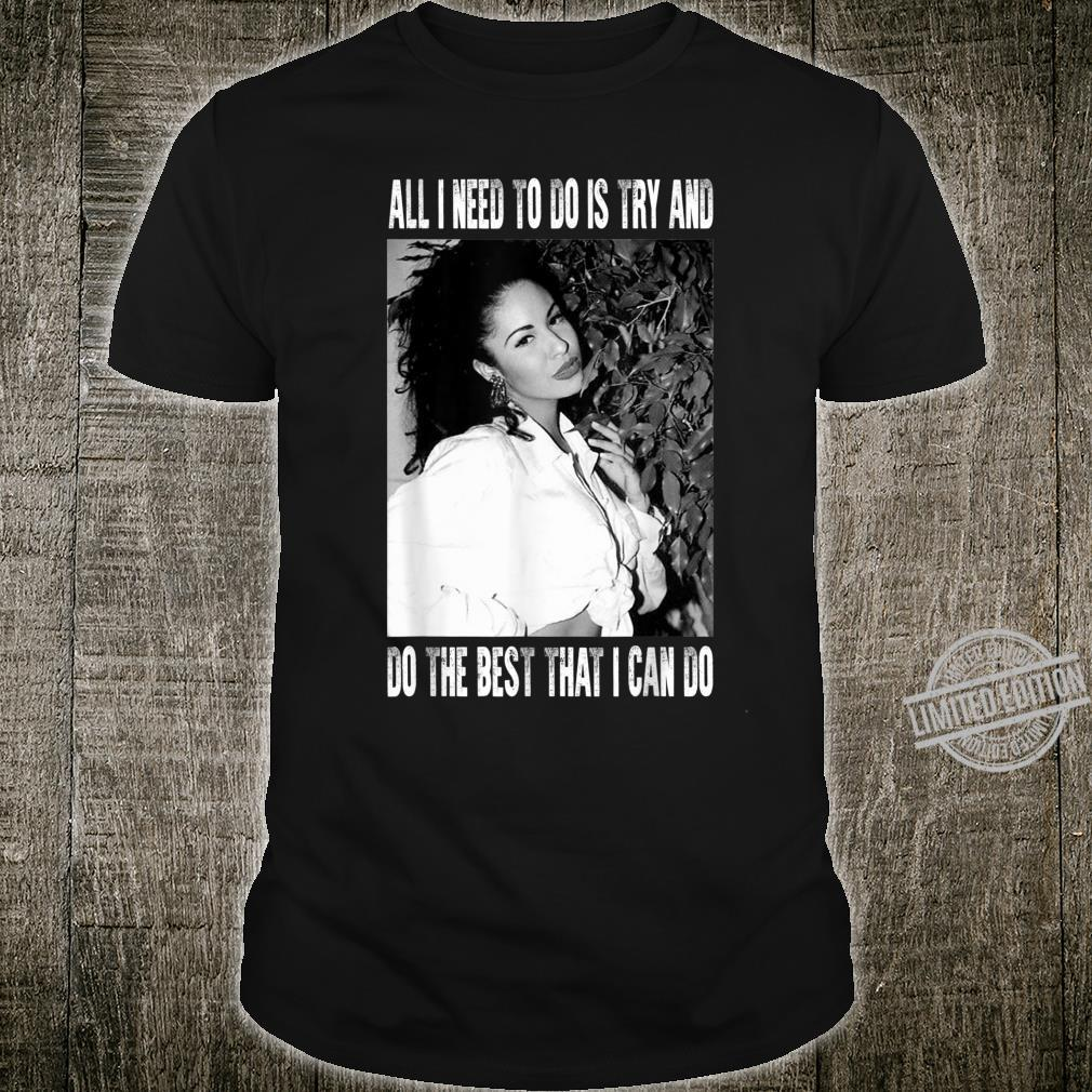Funny Selenas Quotes Legends Live Forever Love Music Shirt