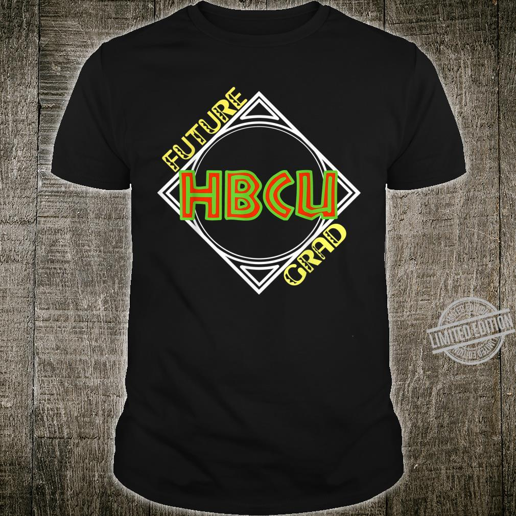 Future HBCU Graduate Students and Shirt