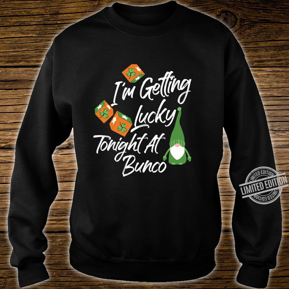 Getting Lucky Tonight At Bunco Game Night St. Patricks Day Shirt sweater
