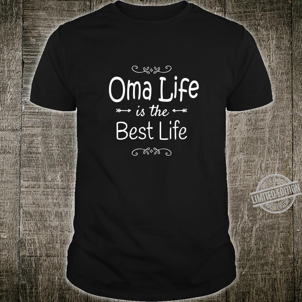 Gift for German Grandmother Grandma Oma Life Best Life Oma Shirt