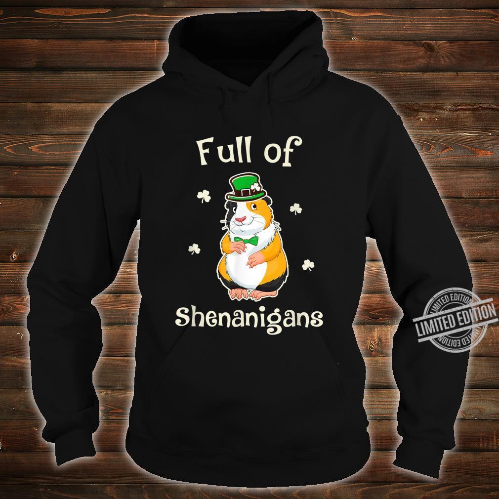 GuineaPig Full Of Shenanigans Irish Family Patricks Shirt hoodie