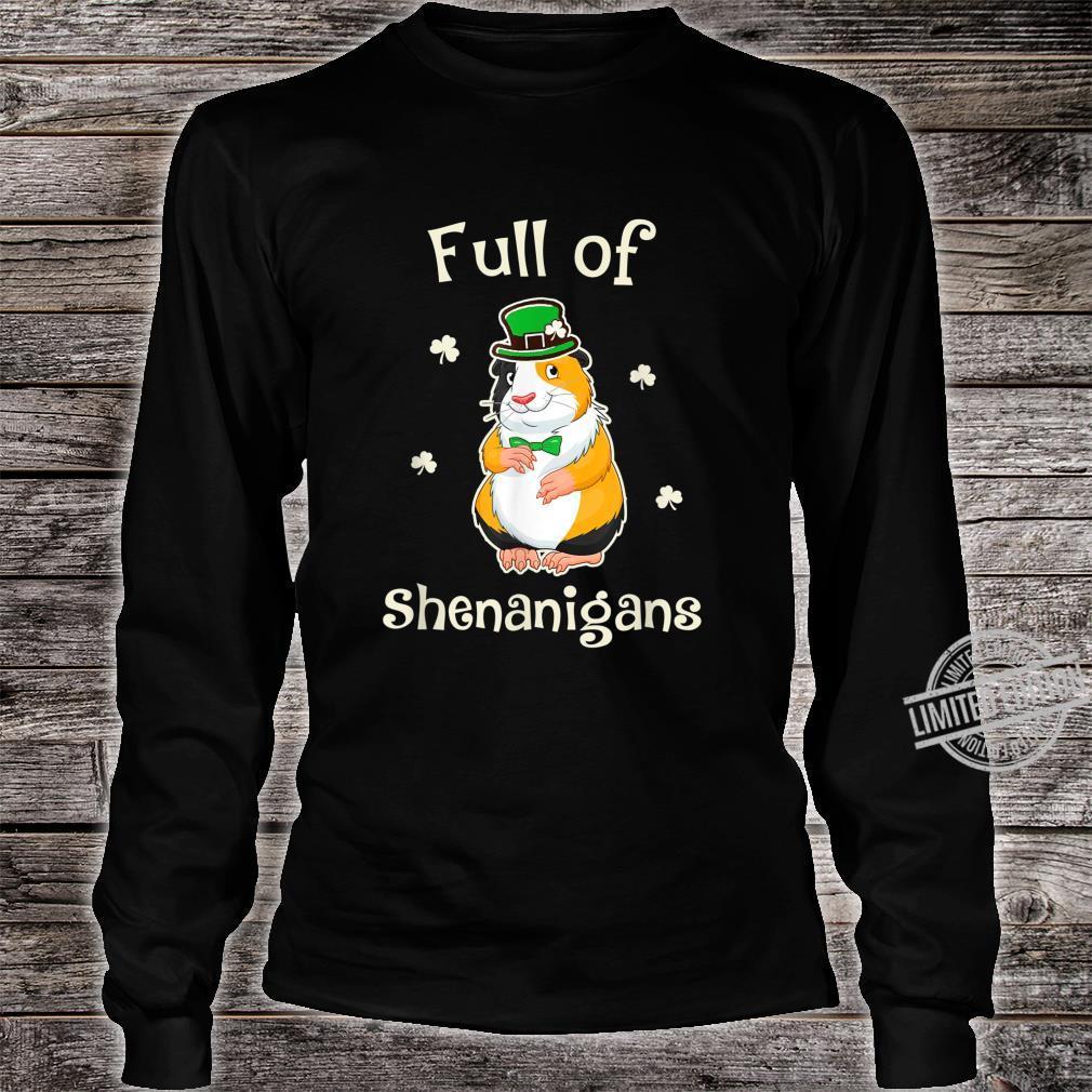 GuineaPig Full Of Shenanigans Irish Family Patricks Shirt long sleeved