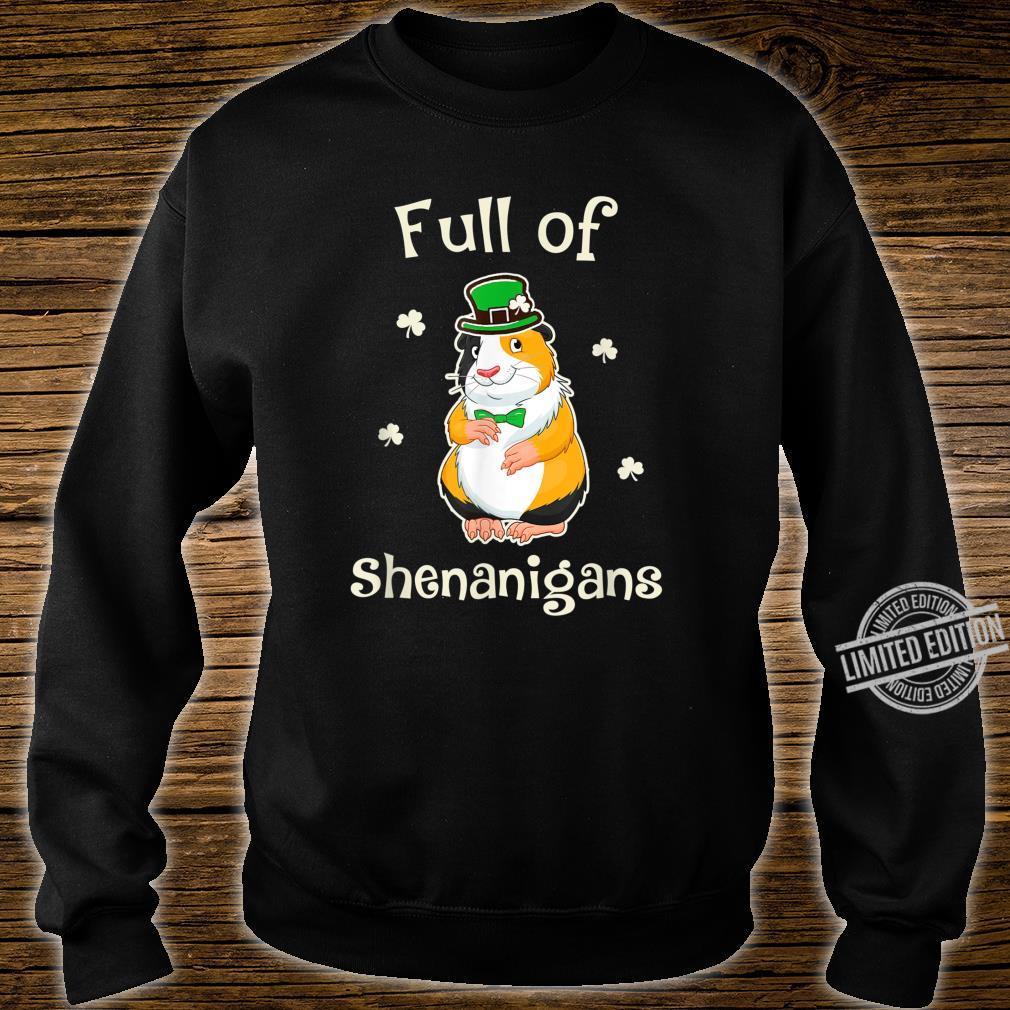 GuineaPig Full Of Shenanigans Irish Family Patricks Shirt sweater