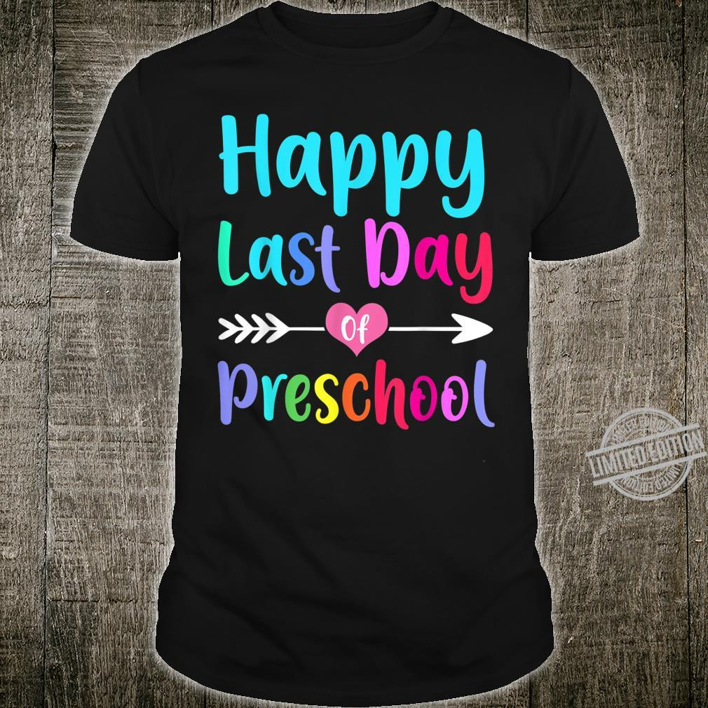 Happy Last Day Of Preschool Cute Teachers Students Shirt