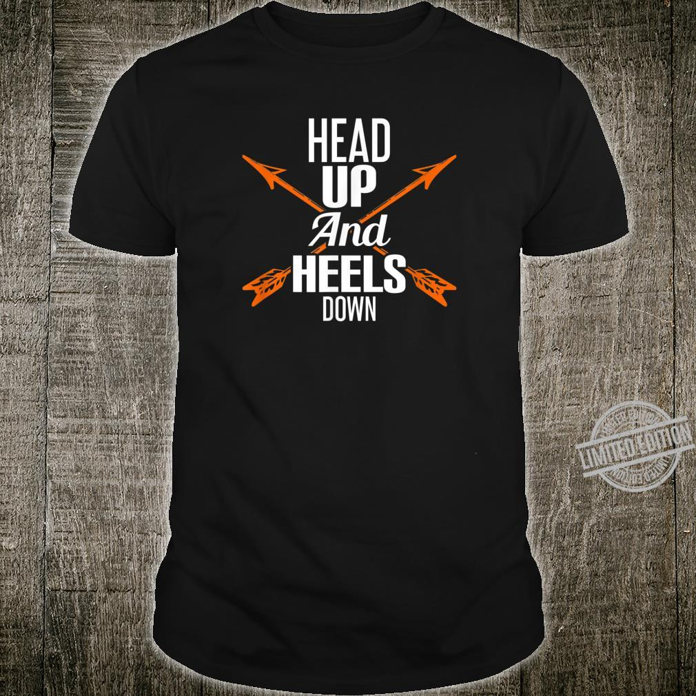 Head Up And Heels Down Pierce Horse Ride Shirt