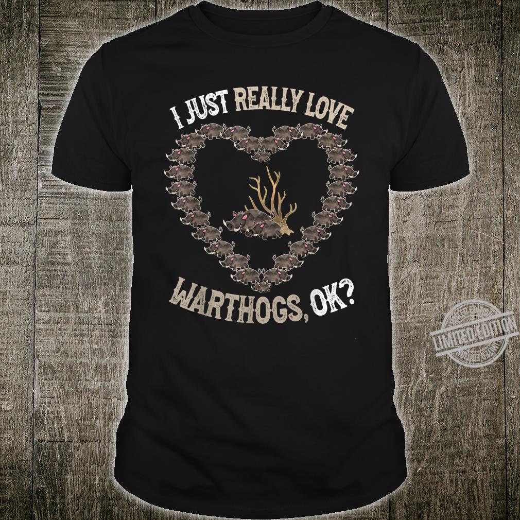 I Love Warthogs Cute and Warthog Shirt