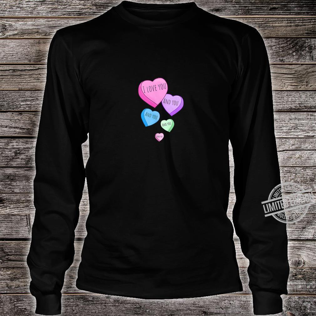 I Love You and You and You Shirt long sleeved