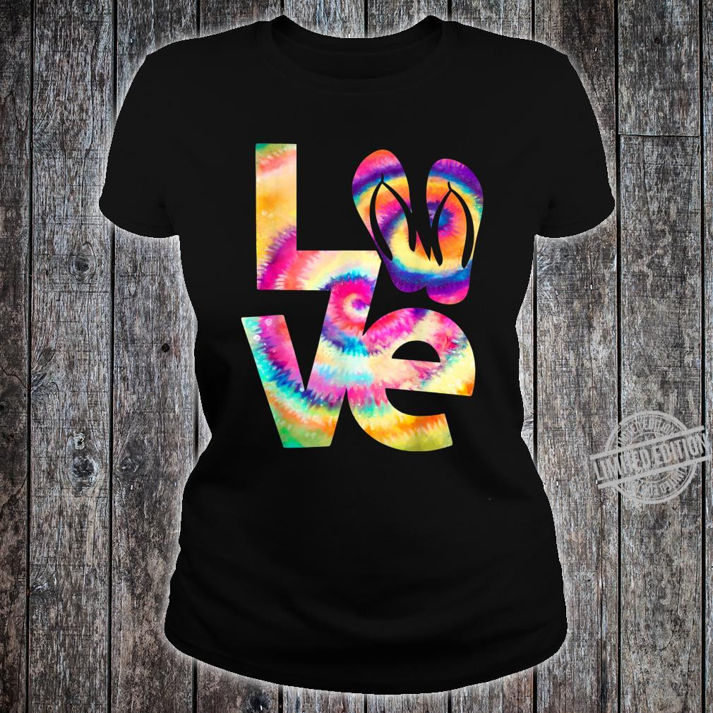 LOVE flip flop Tie Dye Hippies girls Shirt ladies tee