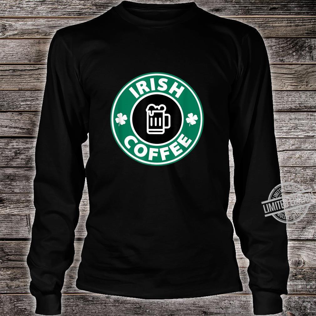 Lucky Irish Coffee Cute Novelty Shirt long sleeved