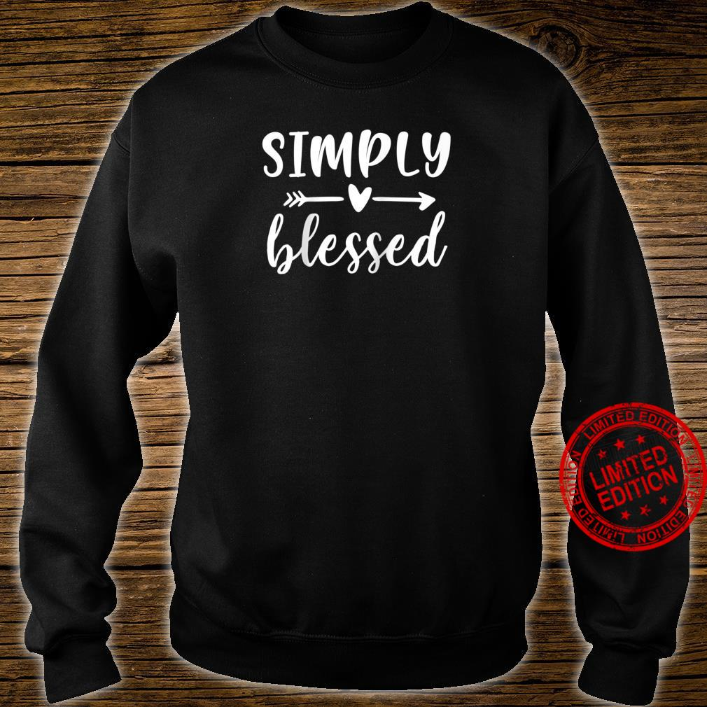 Simply Blessed Shirt sweater