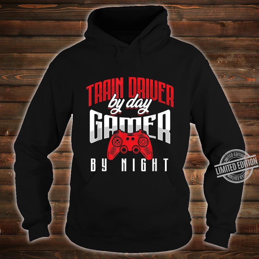 Steam Engine Operator Train Driver By Day Gamer By Night Shirt hoodie