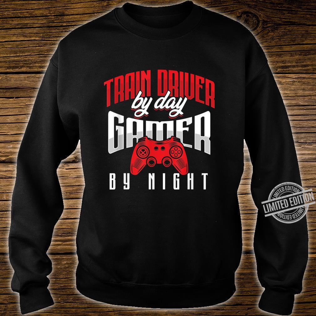 Steam Engine Operator Train Driver By Day Gamer By Night Shirt sweater