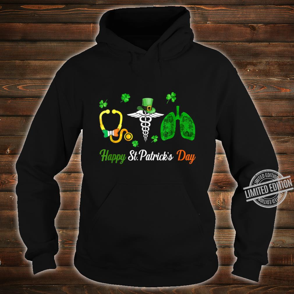 Stethoscope Symbol Lungs Nurse Cute Happy St Patrick's Day Shirt hoodie