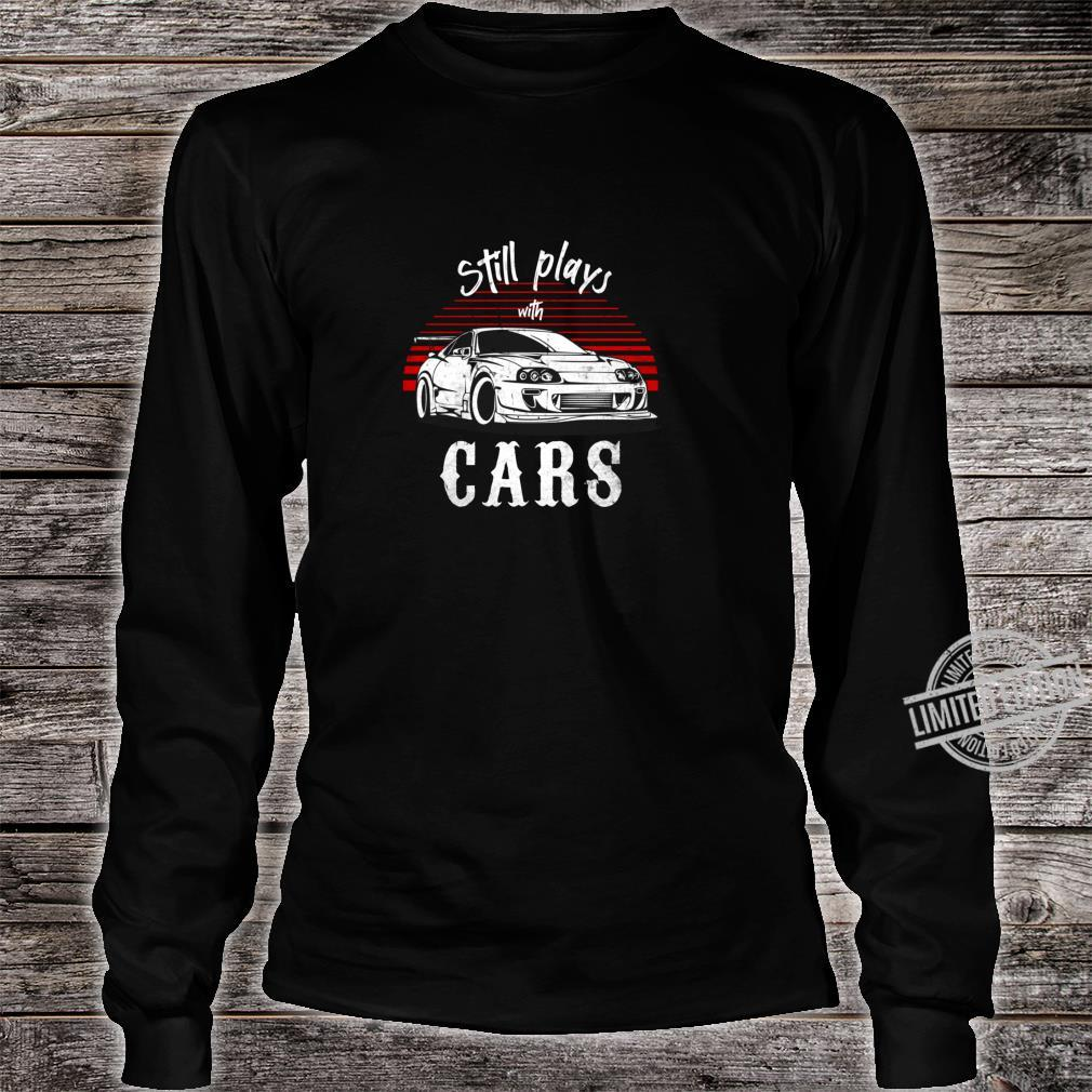 Still plays with cars JDM Retro Vintage Tuning Car Shirt long sleeved