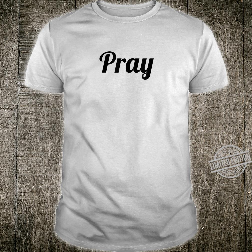 TShirt Top That Says PRAY On It Cute Christian Shirt