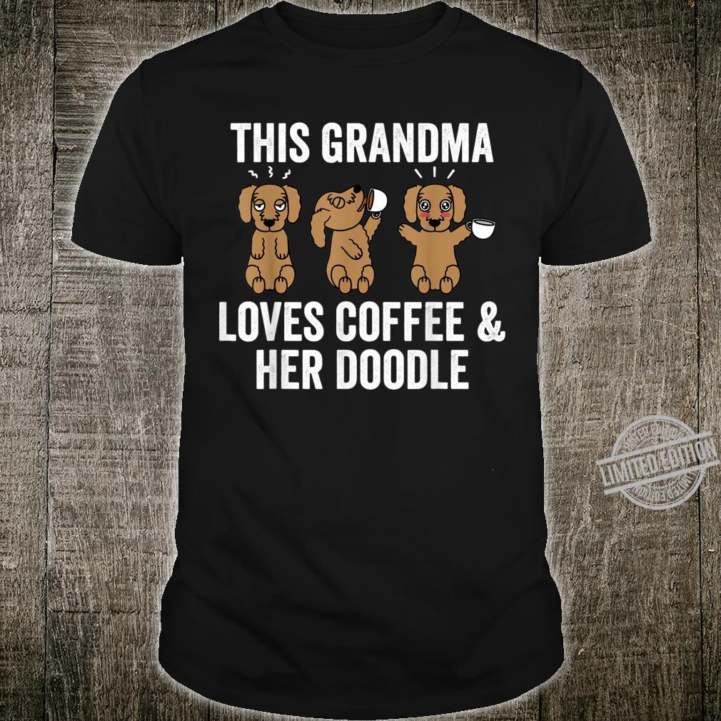 This Grandma Loves Coffee And Her Goldendoodle Dog Shirt