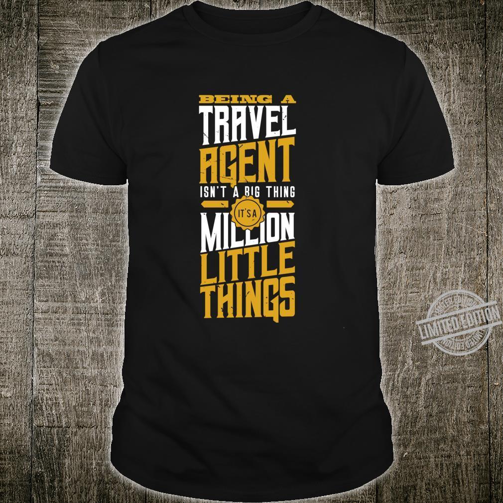 Travel Agent Shirt Isn't a Big Thing Shirt