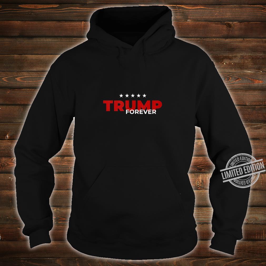Trump Forever Campaign Acquittal Impeach Pelosi Anti Schiff Shirt hoodie
