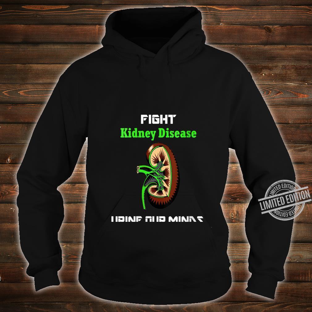 Womens Fight Kidney Disease Shirt Awareness Warrior Kidney Shirt hoodie