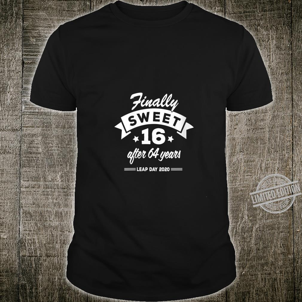 Womens Finally Sweet 16 After 64 Years Leap Day 2020 Birthday Shirt
