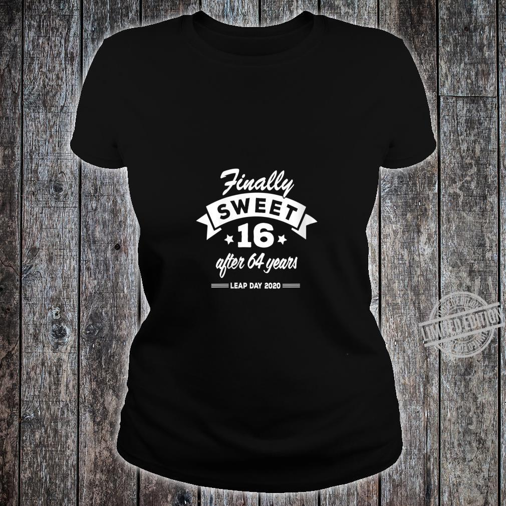Womens Finally Sweet 16 After 64 Years Leap Day 2020 Birthday Shirt ladies tee