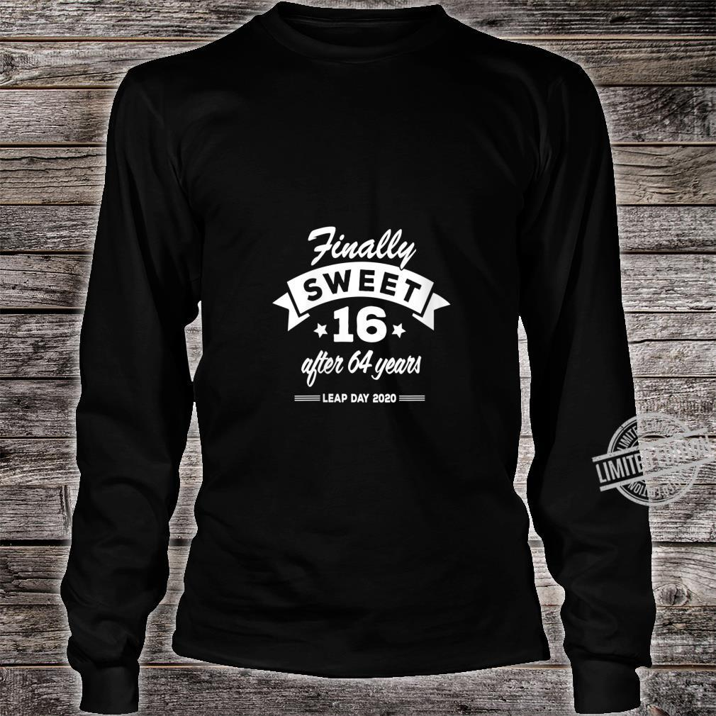 Womens Finally Sweet 16 After 64 Years Leap Day 2020 Birthday Shirt long sleeved