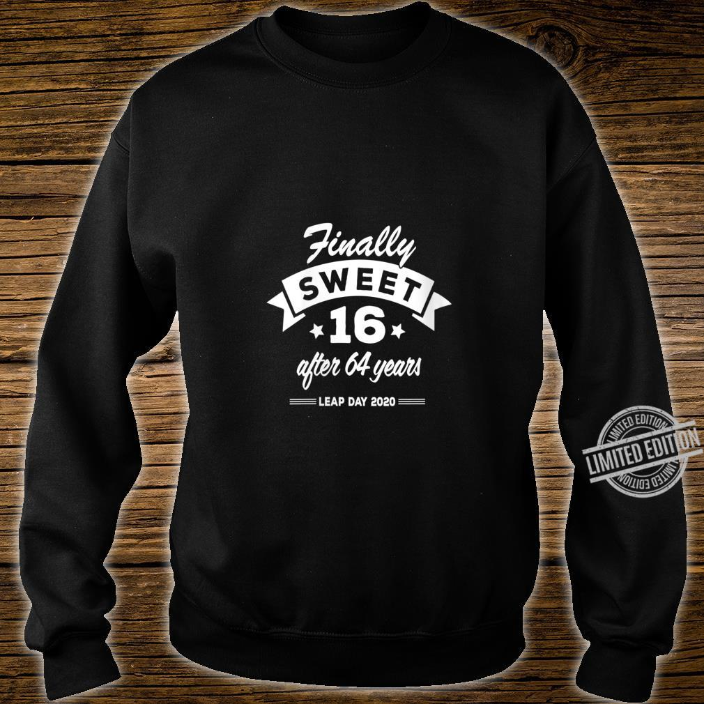 Womens Finally Sweet 16 After 64 Years Leap Day 2020 Birthday Shirt sweater