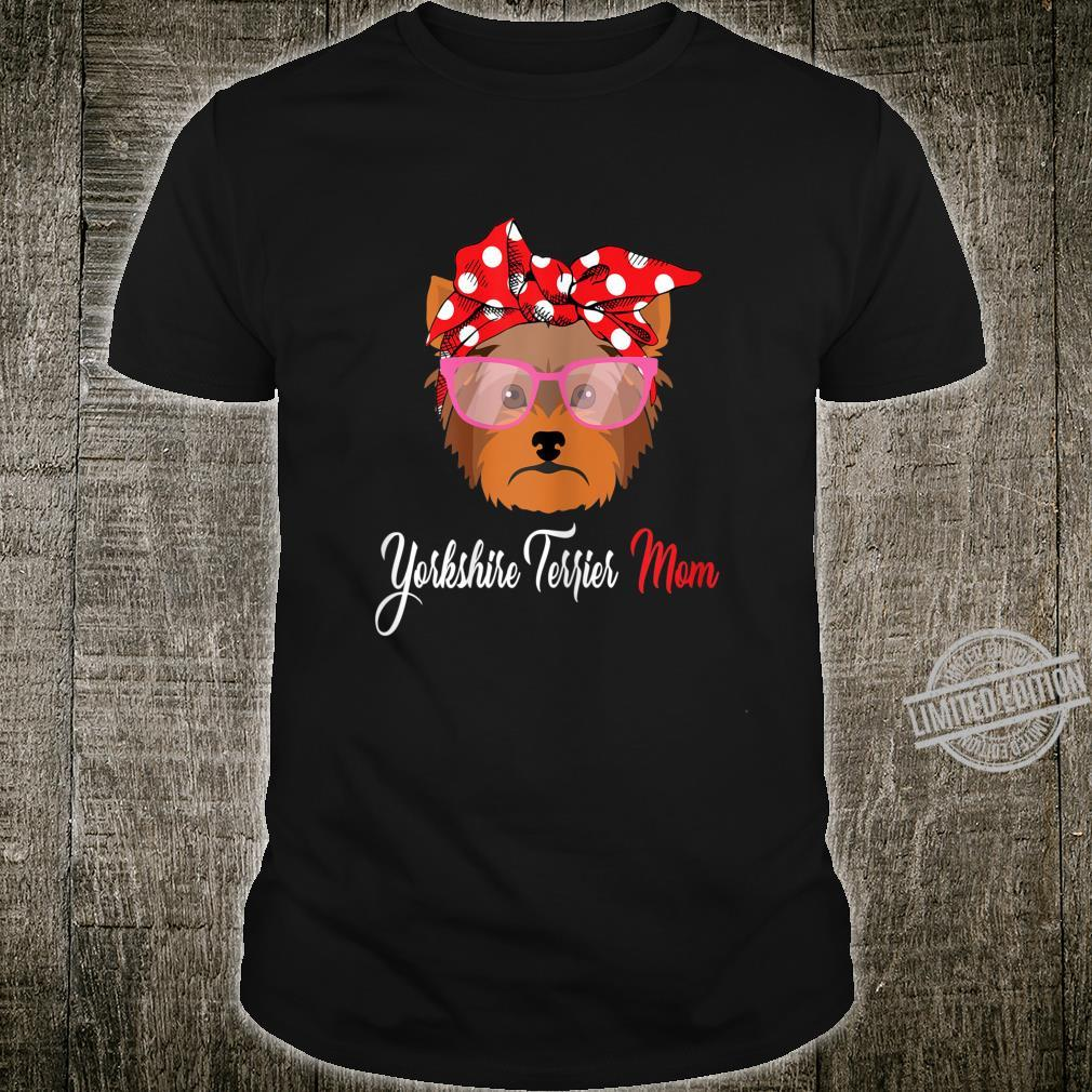 Womens Yorkshire Terrier Mom Dog For Mother's Day Shirt