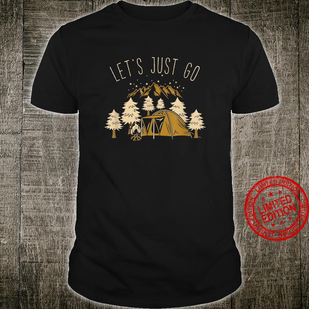 Zelten Berge Campen Camper Camping Wandern Geschenk Shirt